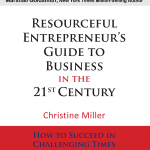 Christine Miller – The Resourceful Entrepreneur's Guide